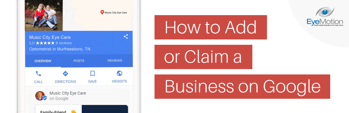 EyeMotion's Guide to Google My Business: Part 1
